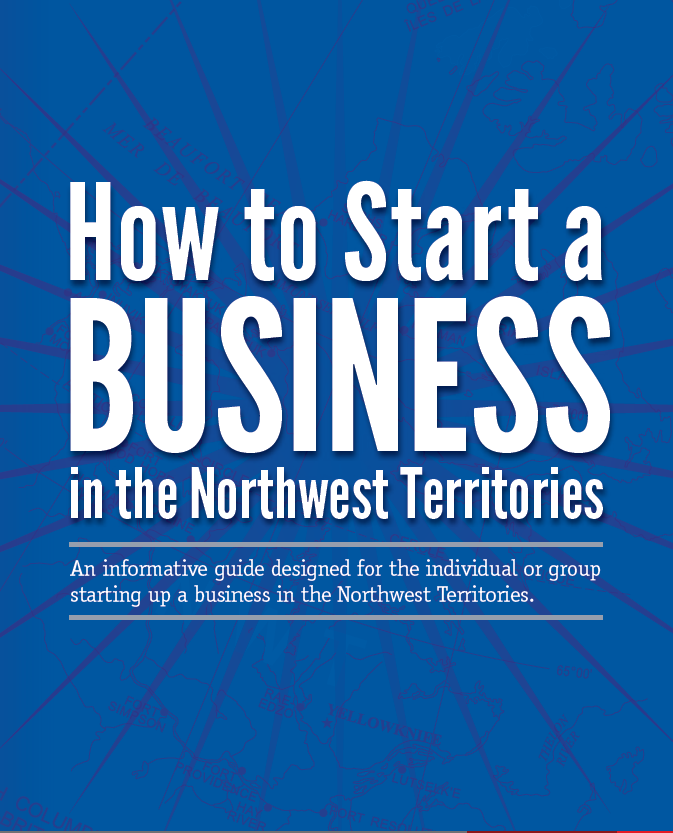 How to start a business in the NWT